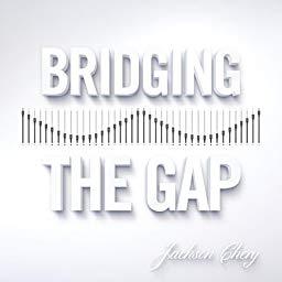 JacksonCheryBridgingTheGap
